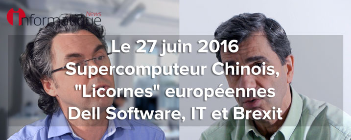 Supercomputer-licorne-Dell-Software-Brexit